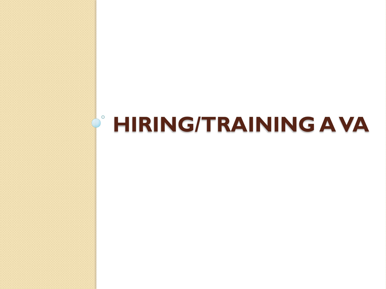 Hiring & Training A VA