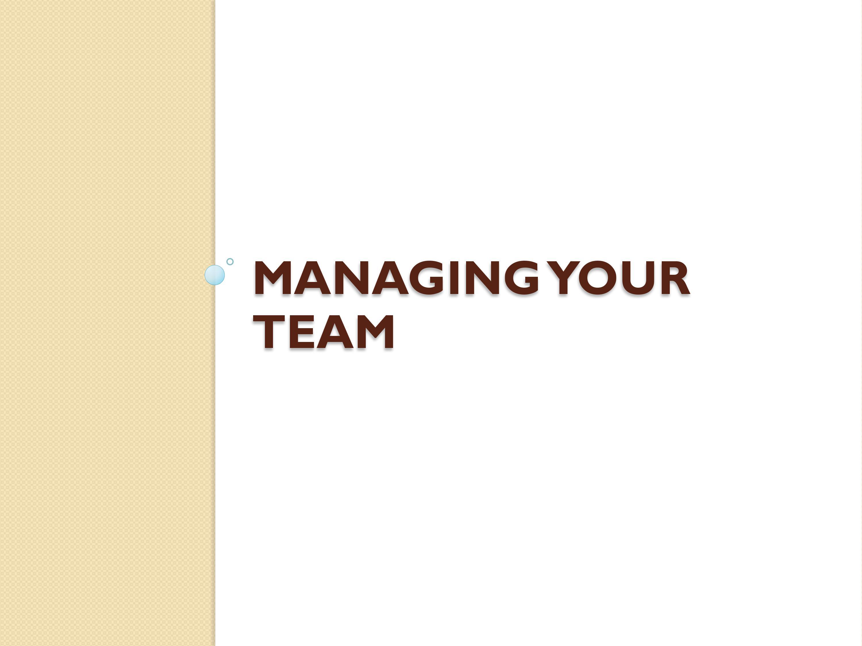 Managing Your Team