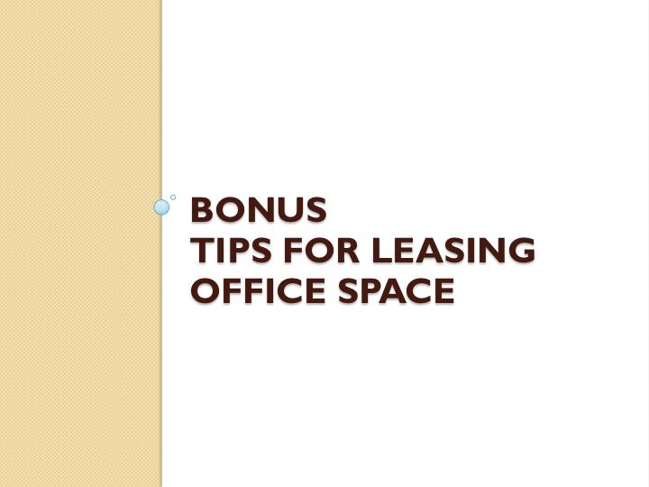 Bonus: Tips for Leasing Workspace
